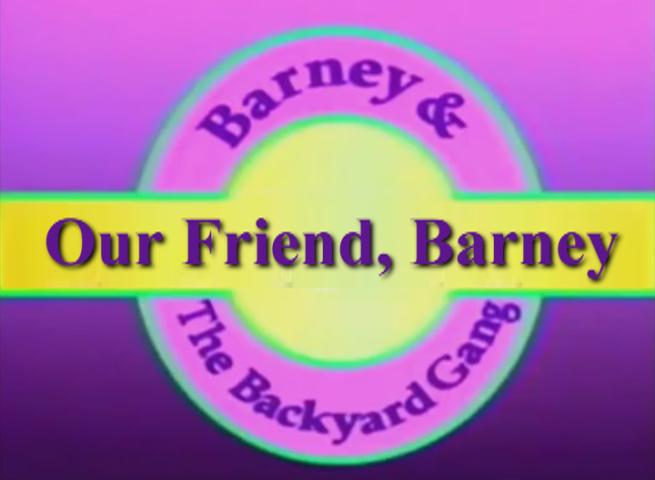 Our Friend, Barney   Custom Barney Episode Wiki   FANDOM ...