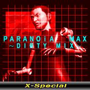 PARANOiA MAX~DIRTY MIX~(X-Special)-jacket