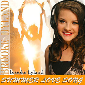 Brooke Hyland Summer Love Song