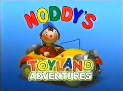 Noddy's Toyland Adventures Title