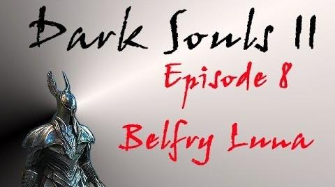 Dark Souls II - Walkthrough 8 - Belfry Luna & Belfry Gargoyles-0