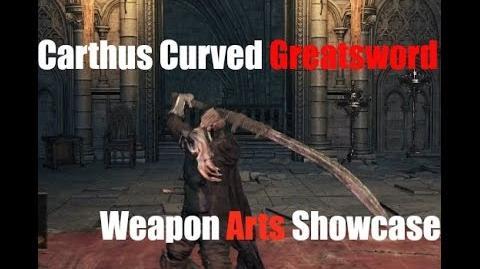 Dark Souls 3 Carthus Curved Greatsword - Weapon Arts Showcase