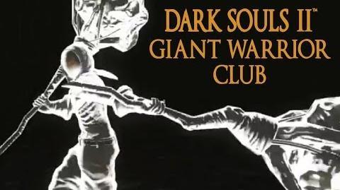 Dark Souls 2 Giant Warrior Club Tutorial (dual wielding w power stance)