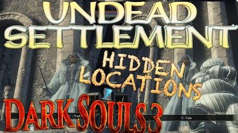 Dark Souls 3 - Undead Settlement - Secret Chest Location