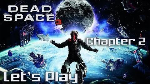 Let's play dead space 3 Co-op - Chapter 2 On Your Own --1