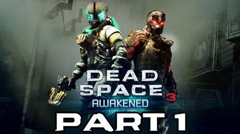 Dead Space 3 Awakened - Part 1