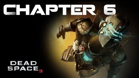 Dead Space 3, Chapter 6 Repair to Ride (No commentary)