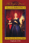Elizabeth I: Red Rose of the House of Tudor