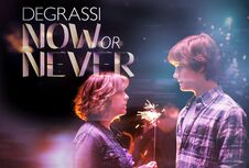 Degrassi Now or Never Poster