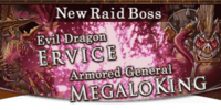 Armored General MegaloKing & Evil Dragon Ervice