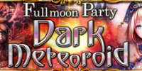 Fullmoon Party - Dark Meteoroid