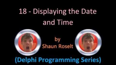 Delphi Programming Series 18 - Displaying the Date and Time