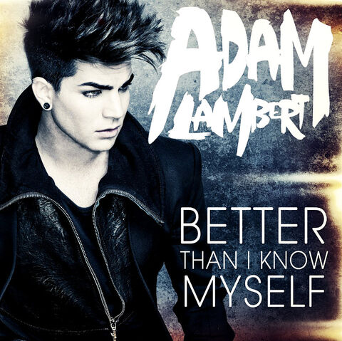 File:Adam-lambert-better-than-i-know-myself.jpg