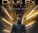 Deus Ex Universe: The Dawning Darkness