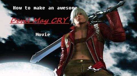 How to make an awesome devil may cry movie
