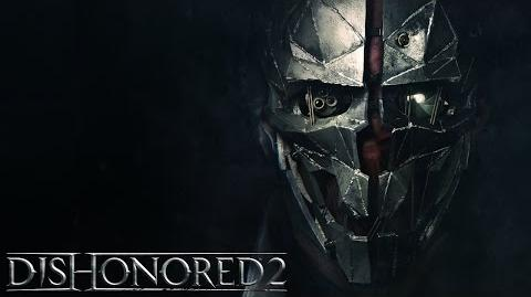 Dishonored 2 – Corvo Attano Spotlight