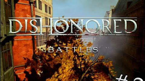 Dishonored Battles 2