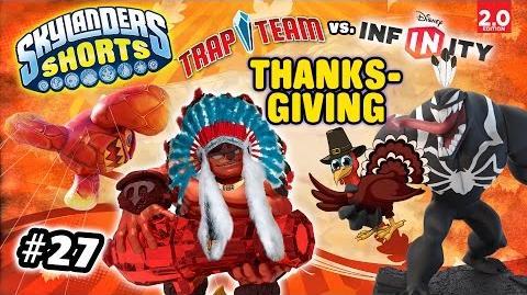 Skylanders Shorts Episode 27 - Disney Infinity Invades Thanksgiving Day! (2.0 vs. Trap Team)