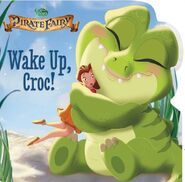 Disney Fairies-The Pirate Fairy- Wake Up Croc