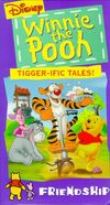 PoohFriendshipVHS Tigger-ificTales