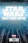 Journey to Star Wars - The Force Awakens - Shattered Empire 001 (Hyperspace variant)