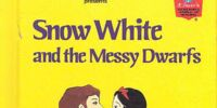 Snow White and the Messy Dwarfs