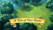 A Tale of Two Teams