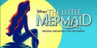 Disney's The Little Mermaid: Original Broadway Cast Recording