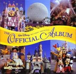 Disneyland Walt Disney World The Official Album (1997 CD)