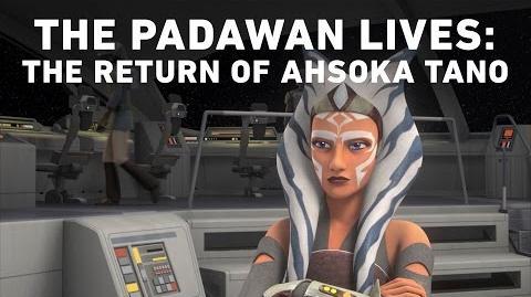 The Padawan Lives The Return of Ahsoka Tano