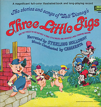 The Stories And Songs Of Walt Disney S Three Little Pigs