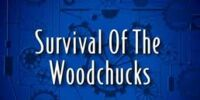 Survival of the Woodchucks