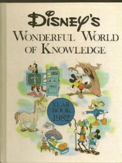 Disneys wonderful world of knowledge year book 1982