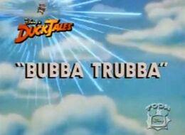 BubbaTrubba - 03