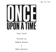 Once Upon a Time - 5x11 - Swan Song - Script Cover