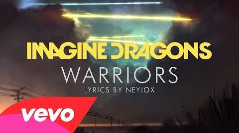 Imagine Dragons - Warriors (Lyric Video)