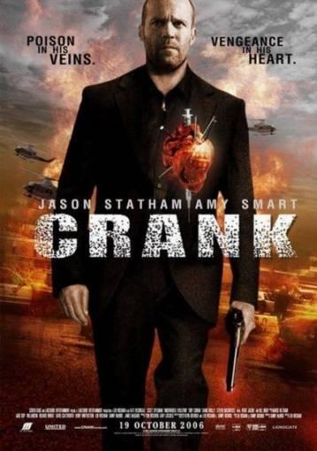 Crank / Огън в кръвта (2006)
