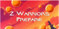 Z Warriors Prepare