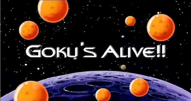 File:Goku's Alive.jpg