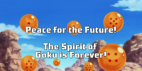 Peace For the Future! The Spirit of Goku is Forever!
