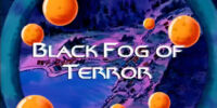 Black Fog of Terror