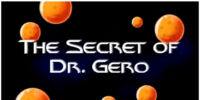 The Secret of Dr. Gero