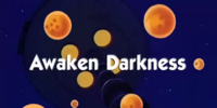 Awaken Darkness