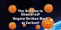 The Scheme Is Shattered! Vegeta Strikes Back at Zarbon!