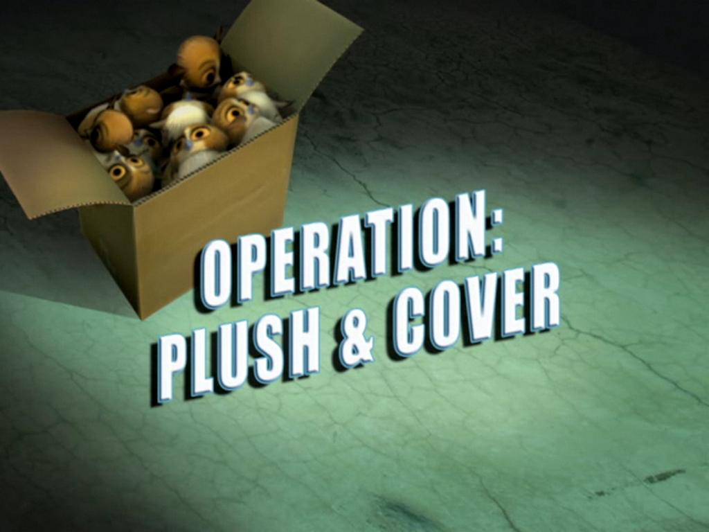 operation plush and cover dreamworks animation wiki