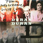 DURAN GD 04 From Mediterranea With Love duran duran gd records wikipedia argentina discogs collection