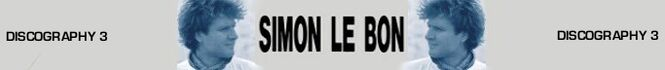 Simon le bon singer wikipedia discography collection QQQ