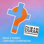 Brian And Robin´s Christmas Compendium wikipedia duran duran band