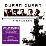 Fab five live duran duran romanduran 2011 cd