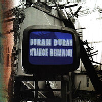 Strange Behaviour album duran duran wikipedia discogs